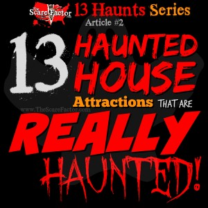13 haunted house attractions really haunted