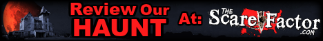 The Scare Factor Haunted House Reviews and Directory