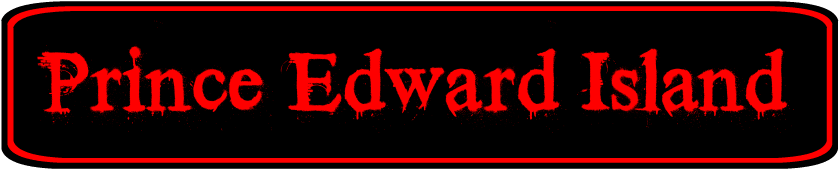 Prince Edward Island Haunted House Directory