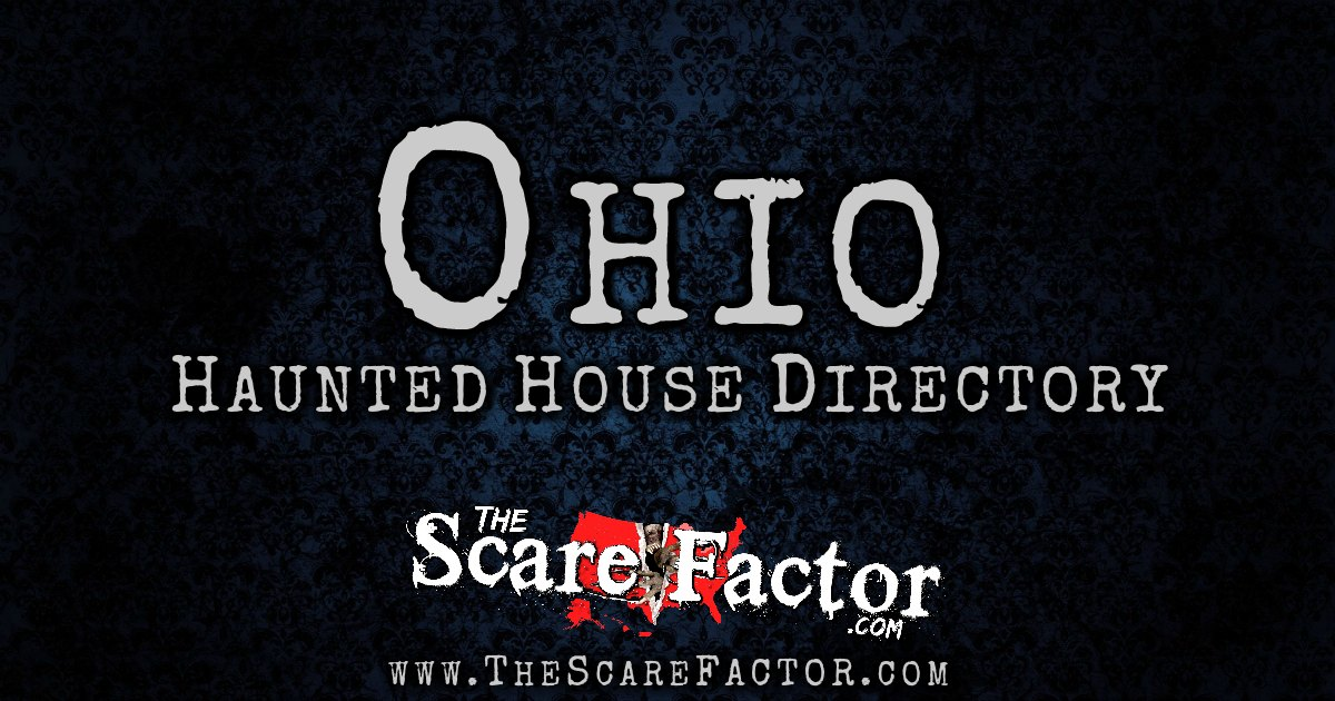 ohio haunted house directory the scare factors haunt directory