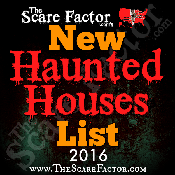 New Haunted Houses for 2016