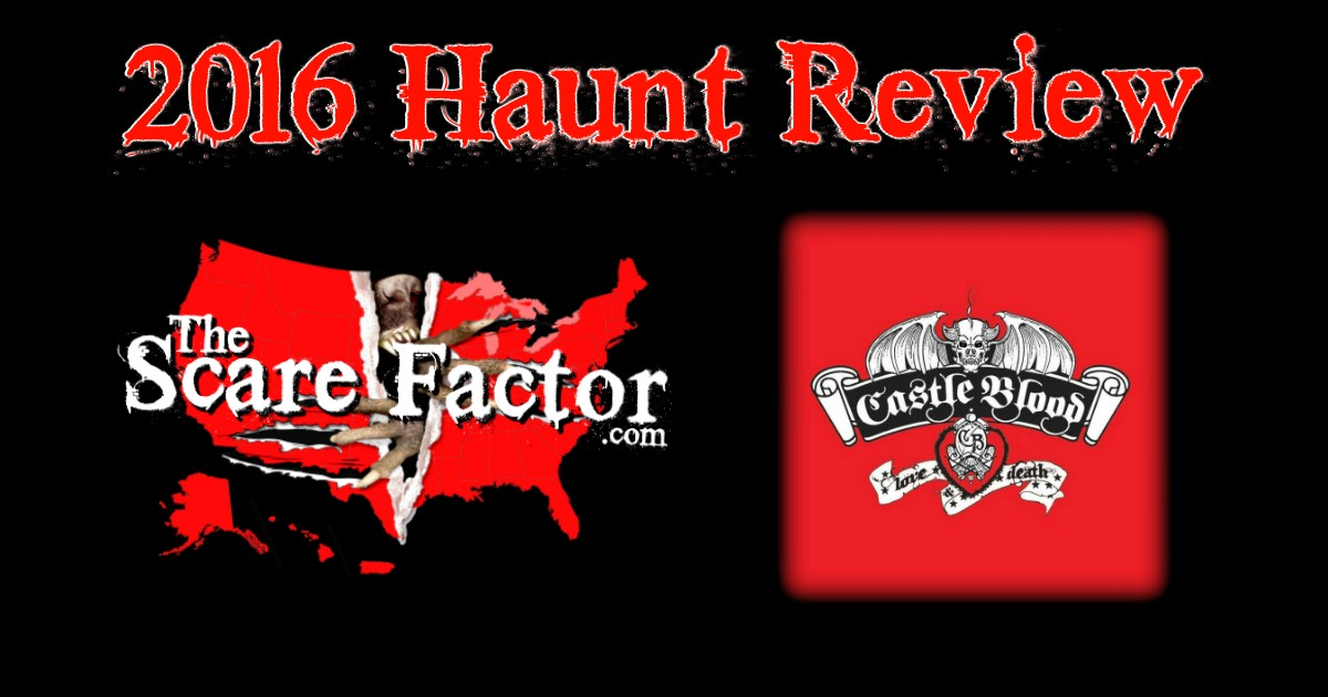 castle blood 2016 review the scare factor haunt reviews directory