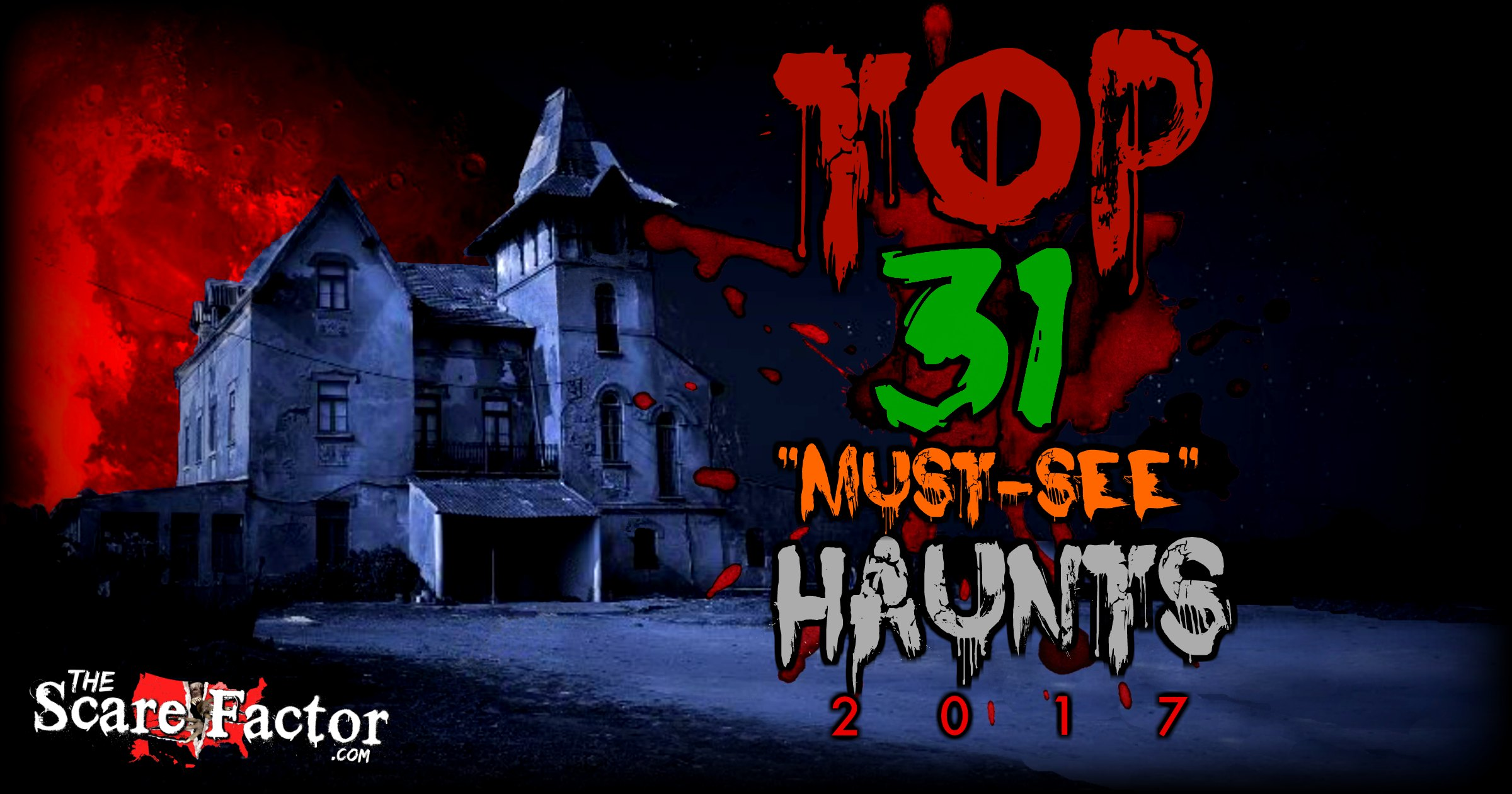 2017 Top Haunted Houses