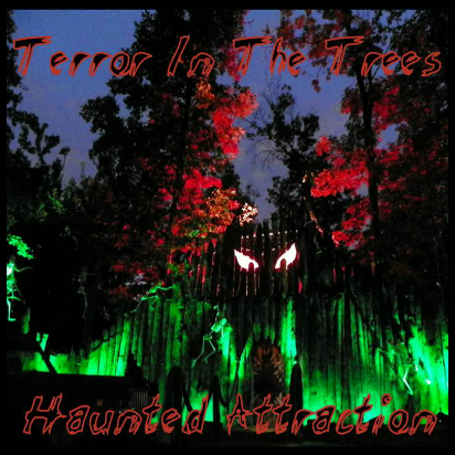 Terror in the Trees Haunted Attraction Review
