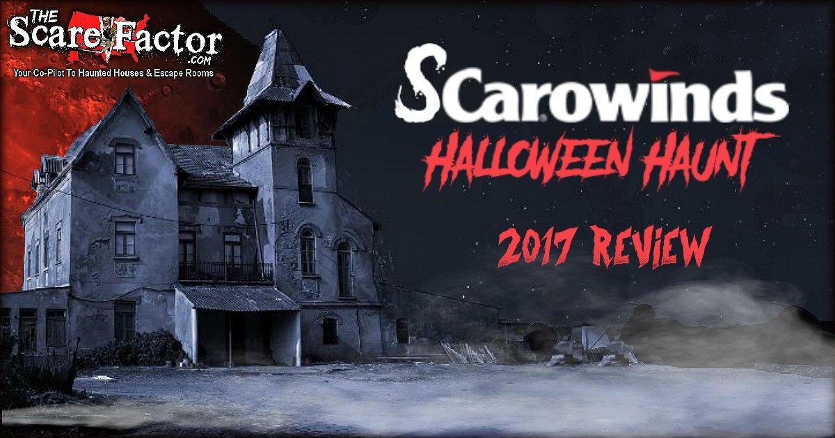 Scarowinds Halloween Haunt 2017 Review - The Scare Factor Haunt ...