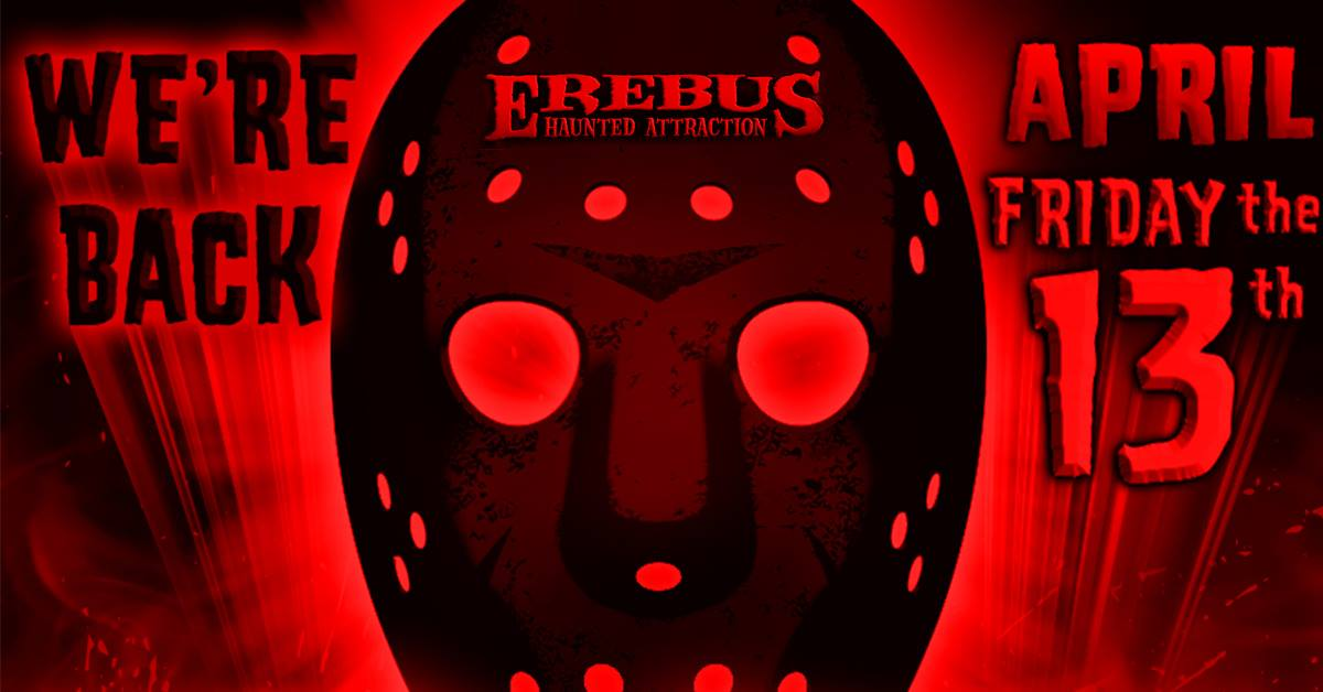 Erebus Michigan Haunted House Open Friday the 13th