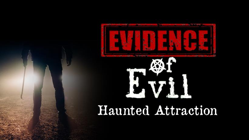 Evidence of Evil Haunted Attraction