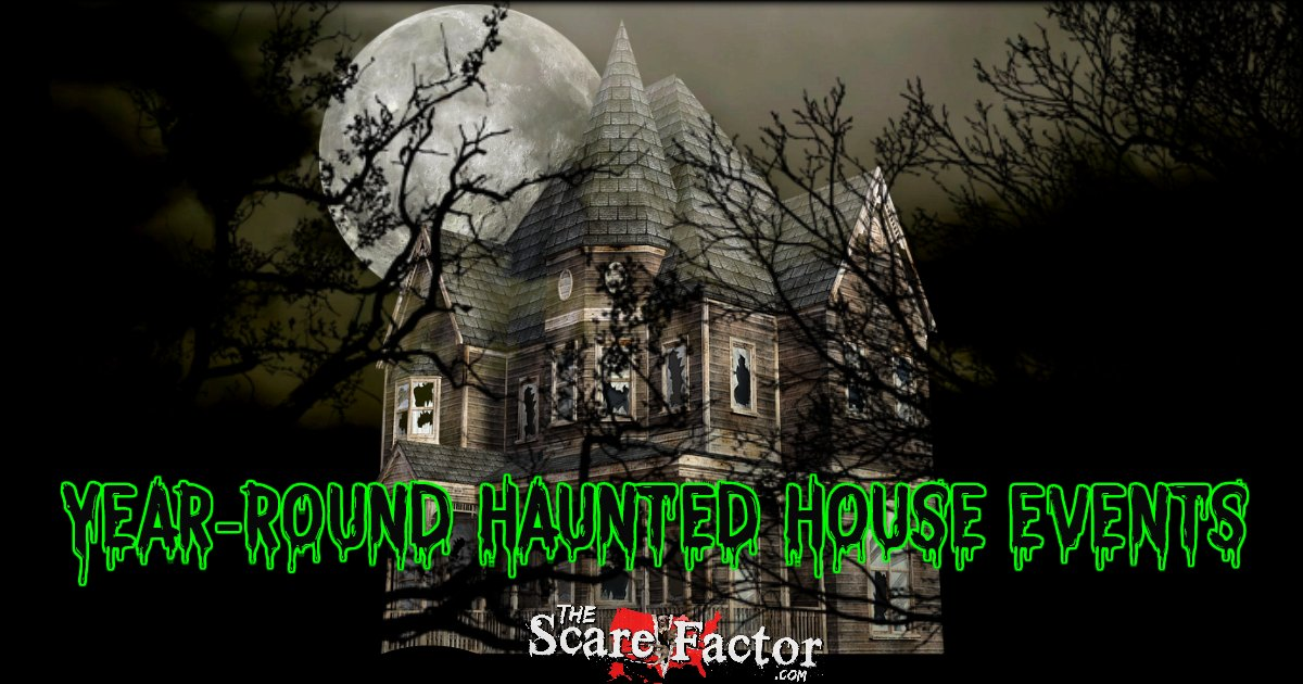 2019 Scary Haunted Houses Open Year Round Friday 13th Halloween