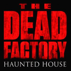 Dead Factory Haunted House