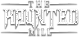 Haunted Mill
