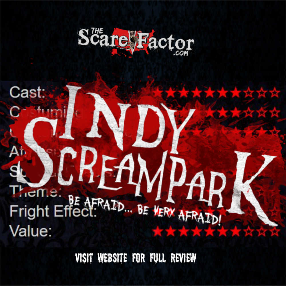 Indy Scream Park Review 2018 | The Scare Factor Haunted
