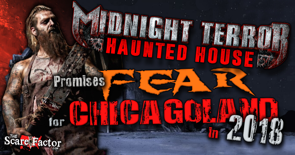 Midnight Terror Owner Justin Cerniuk Promises Fear Chicago, Illinois