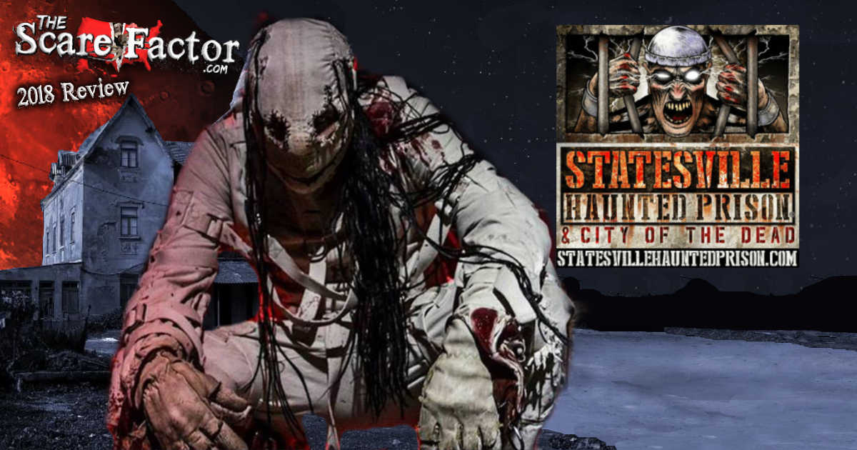 Statesville Haunted Prison Review 2018 | The Sacre Factor