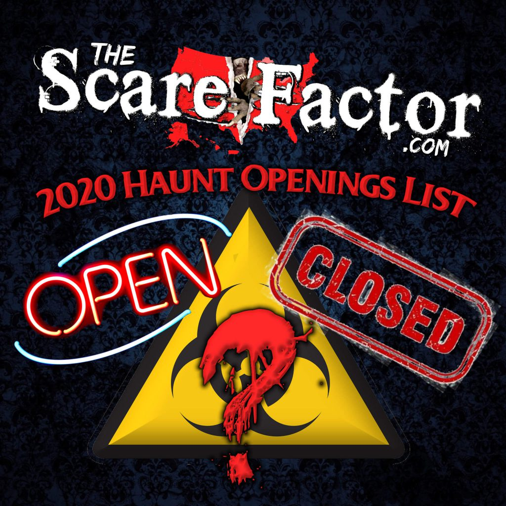 2020 List of Haunt Openings & Closures for COVID-19