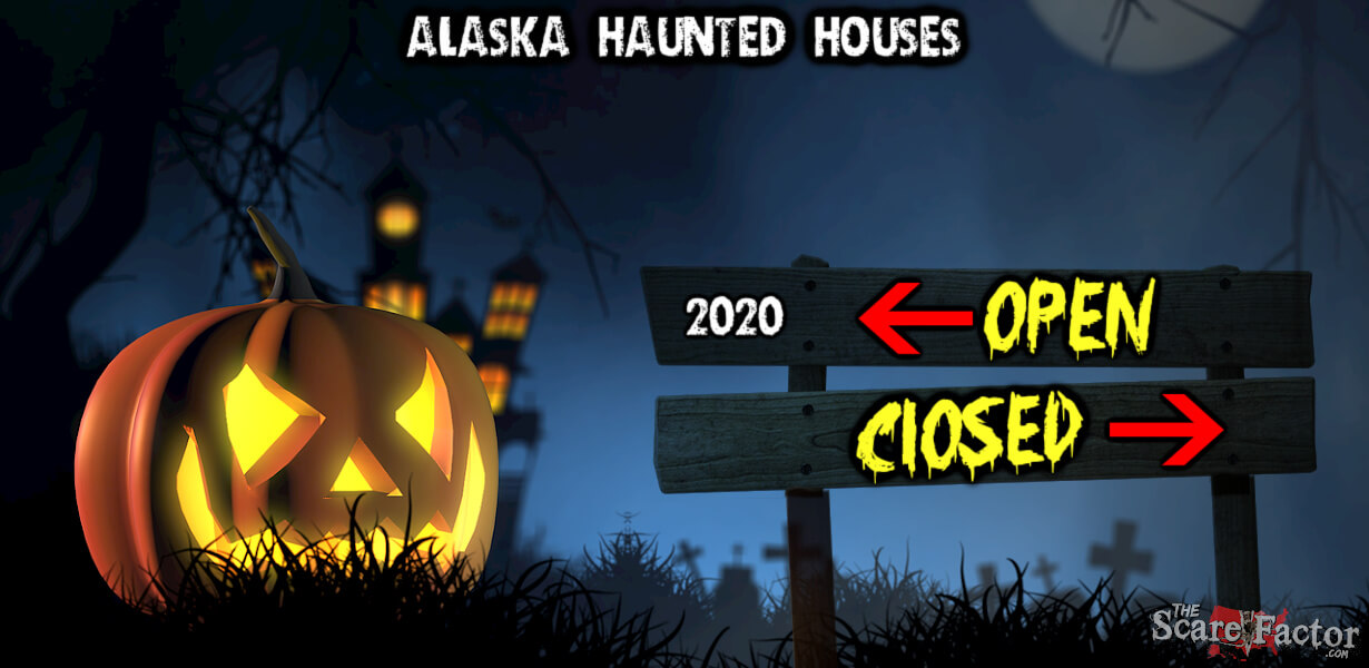 Halloween Anchorage 2020 Haunted Houses Alaska Haunted Houses Open or Closed for 2020 | The Scare Factor